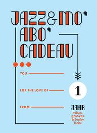 Doe eens een Jazz&mo' abo' cadeau! (zeg het met een kaartje)